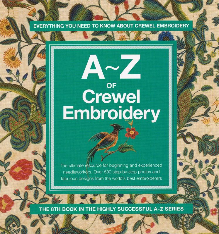 A to z of crewel embroidery stitches