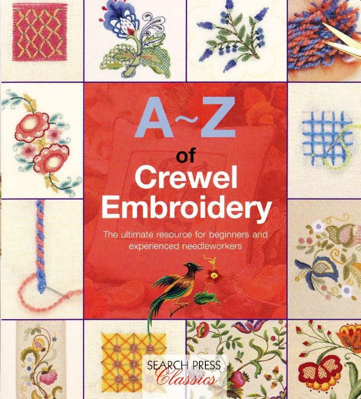 A to z of crewel embroidery stitches cranberry crafts